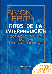 Ritos de la interpretación de Simón Frith