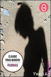 Ruinas de Claudio Piras Moreno