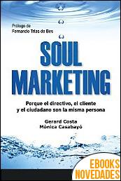 Soul marketing de Gerard Costa y Mònica Casabayó