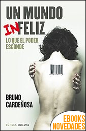Un mundo infeliz de Bruno Cardeñosa