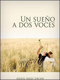 Un sueño a dos voces de Miguel Ángel Jordán