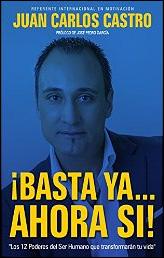 ¡¡¡Basta ya...Ahora si!!! de Juan Carlos Castro