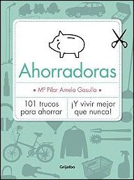 Ahorradoras de María Pilar Amela Gasulla