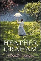 Amantes y enemigos de Heather Graham