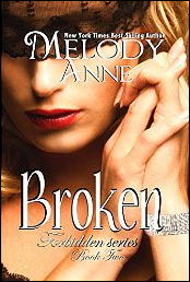 Broken (Forbidden Series Book Two) de Melody Anne