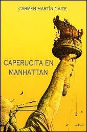 Caperucita en Manhattan de Carmen Martín Gaite