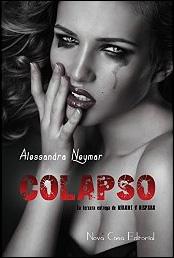 Colapso (Mírame y dispara 3) de Alessandra Neymar