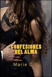 Confesiones del alma de Marie C. R.