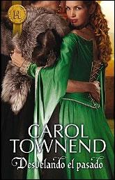 Desvelando el pasado de Carol Townend