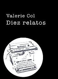Diez relatos de Valerie Col