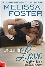 Dreaming of love (Love in Bloom The Bradens) de Melissa Foster