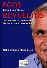 Egos revueltos de Juan Cruz Ruiz