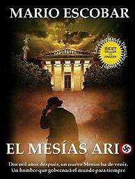 El Mesías Ario (Saga Hércules y Lincoln nº 1) de Mario Escobar