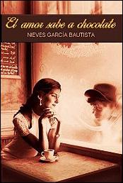 El amor sabe a chocolate de Nieves García Bautista