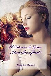 El diario de Gina. ¿Una chica fácil? de Georgina Belart