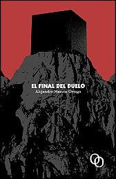 El final del duelo de Alejandro Marcos Ortega