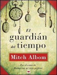 El guardián del tiempo de Mitch Albom