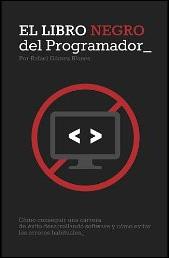El libro negro del programador de Rafael Gómez Blanes