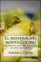 El misterio del monte Colibri de Antonio Cuevas