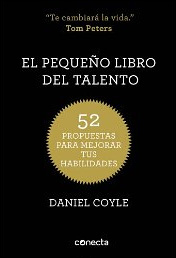 El pequeño libro del talento de Daniel Coyle