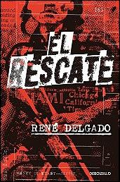 El rescate de René Delgado