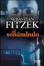 El sonámbulo de Sebastian Fitzek