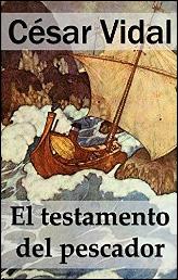 El testamento del pescador de César Vidal