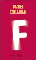 F de Daniel Kehlmann