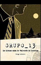 Grupo 13. La última misa de Valverde de Lucerna de Sergi Latorre