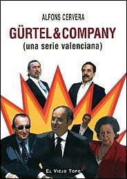 Gürtel & Company de Alfons Cervera