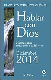 Hablar con Dios Diciembre 2014 de Francisco Fernández-Carvajal