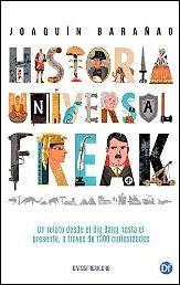 Historia universal freak de Joaquín Barañao