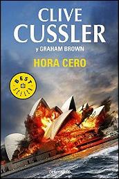 Hora cero de Clive Cussler y Graham Brown