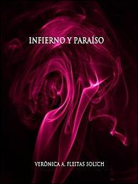 Infierno y Paraíso (Todos mis demonios nº 3) de Verónica A. Fleitas Solich