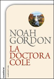 La doctora Cole de Noah Gordon