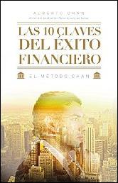 Las 10 claves del éxito financiero de Alberto Chan Aneiros