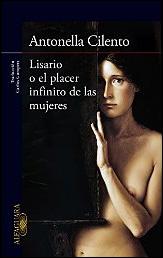 Lisario o el placer infinito de las mujeres de Antonella Cilento