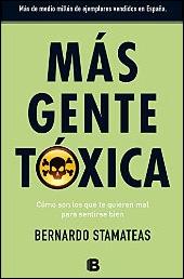 Más gente tóxica de Bernardo Stamateas