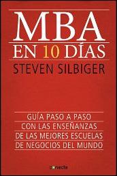 MBA en 10 días de Steven Silbiger