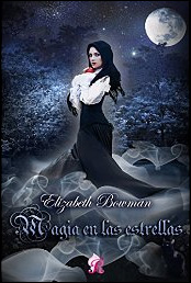 Magia en las estrellas de Elizabeth Bowman