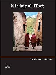 Mi viaje al Tíbet de Luz Fernández de Alba