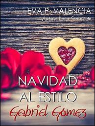 Navidad al estilo Gabriel Gómez de Eva P. Valencia