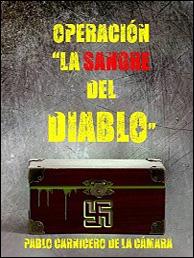"""Operación """"La sangre del diablo"""" de Pablo Carnicero de la Cámara"""