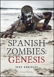 Spanish zombies. Génesis de Seve González