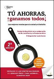 Tú ahorras, ¡ganamos todos! de Jordi Forés