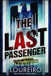 The last passenger de Manel Loureiro