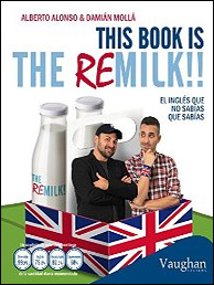 This book is the remilk!! de Alberto Alonso y Damián Mollá