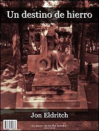 Un destino de hierro de Jon Eldritch