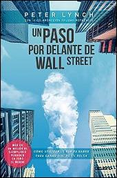 Un paso por delante de Wall Street de Peter Lynch