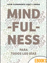 Mindfulness para todos los días de Varios Autores